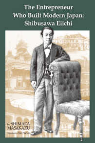 The Entrepreneur Who Built Modern Japan : Shibusawa Eiichi (Japan Library Series)