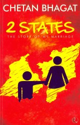 2 States : The Story of My Marriage -- Paperback