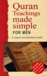 QURAN TEACHINGS FOR MEN MADE SIMPLE