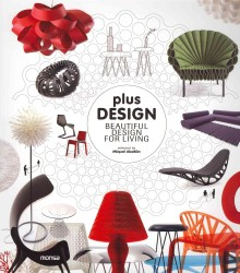 Plus Design : Beautiful Design for Living (Bilingual)