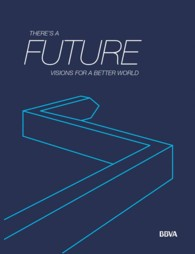 There's a Future : Visions for a Better World