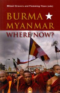 Burma/Myanmar-Where Now? (Asia Insights)
