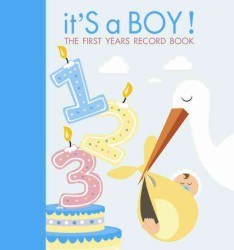 It's a Boy! : The First Years Record Book (CSM SPI)