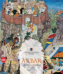 Akbar : The Great Emperor of India