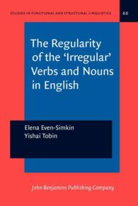 �N���b�N����ƁuThe Regularity of the 'irregular' Verbs and Nouns in English (Studies in Funcional and Structural Linguistics)�v�̏ڍ׏��y�[�W�ֈړ����܂�