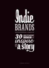 Indie Brands : 30 Independent Brands That Inspire and Tell a Story