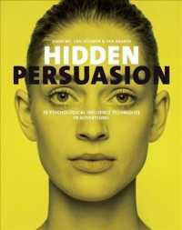 Hidden Persuasion : 33 Psychological Influences Techniques in Advertising