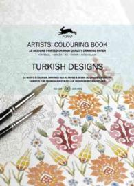 Turkish Designs : Artists' Colouring Book (CLR CSM)