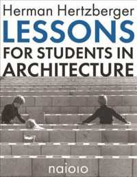 Herman Hertzberger : Lessons for Students in Architecture (7TH)