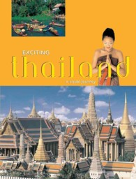 Exciting Thailand : A Visual Journey (Exciting Asia Series)