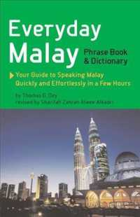 Everyday Malay Phrase Book & Dictionary (2ND)