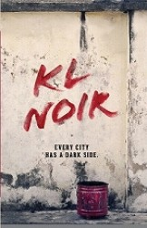 KL Noir Red: Every City Has A Dark Side