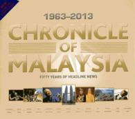 Chronicle of Malaysia : Fifty Years of Headline News, 1963-2013 (NEW REV UP)