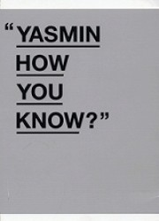 Yasmin: How You Know