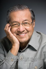 A Doctor in the House: The Memoirs of Tun Dr Mahathir Mohamad