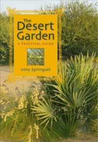 The Desert Garden : A Practical Guide