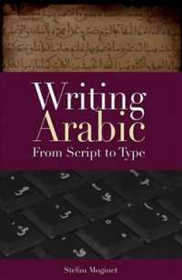 Writing Arabic : From Script to Type (Bilingual)