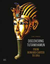 Discovering Tutankhamun : From Howard Carter to DNA