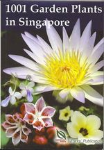 1001 GARDEN PLANTS IN SINGAPORE