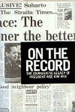 On The Record: The Journalistic Legacy Of President Wee Kim Wee