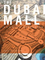 The Dubai Mall: Sand to Spectacle