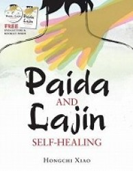 Paida And Lajin Self-Healing