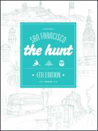 The Hunt San Francisco (The Hunt Guides) (4TH)