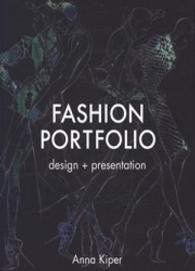 FASHION PORTFOLIO: DESIGN + PRESENTATION