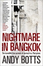 Nightmare in Bangkok : The Incredible True Account of Survival in a Thai Prison -- Paperback