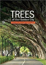 Trees Of Our Garden City-2nd Ed
