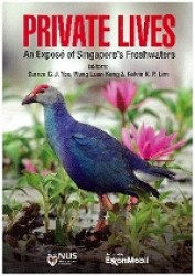 Private Lives: An Expose Of Singapore's Freshwater