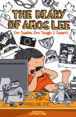 The Diary of Amos Lee: I'm Twelve, I'm Tough, I Tweet