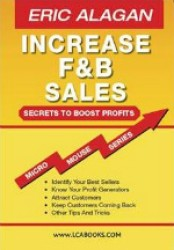 Increase F & B Sales: Secrets To Boost Profits