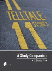 Telltale : 11 Stories A Study Companion