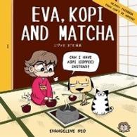 Eva Kopi And Matcha