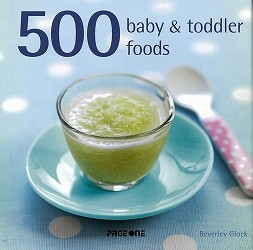 500 Baby And Toddler Meals