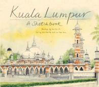 Kuala Lumpur : A Sketchbook
