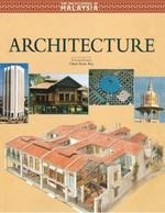Encyclopedia of Malaysia Vol 5: Architecture