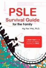 PSLE Survival Guide For The Family