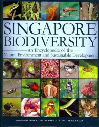 Singapore Biodiversity : An Encyclopedia of the Natural Environment and Sustainable Development