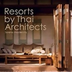Resorts Thai Architects Serene Modern -- Paperback