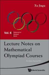 Lecture Notes on Mathematical Olympiad Courses (2-Volume Set) : For Junior Section (Mathematical Olympiad Series)