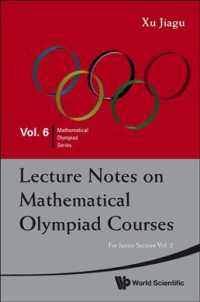 Lecture Notes on Mathematical Olympiad Courses : For Junior Section (Mathematical Olympiad Series)