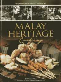 Malay Heritage Cooking (Singapore Heritage Cooking)