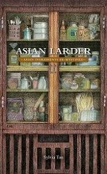 Asian Larder: Asian Ingredients De-mystified