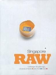 Singapore Raw: 25 Stories From 25 Years Of News