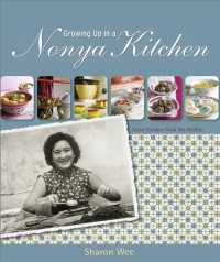 Growing Up in a Nonya Kitchen : Asian Recipes from My Mother