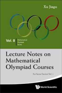 Lecture Notes on Mathematical Olympiad Courses (2-Volume Set) : For Senior Section (Mathematical Olympiad Series)