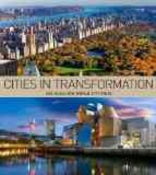 Cities in Transformation : Lee Kuan Yew World Cities Prize