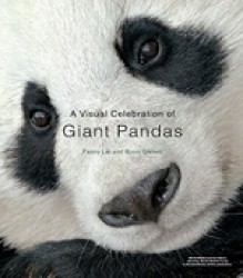 A VISUAL CELEBRATION OF GIANT PANDAS